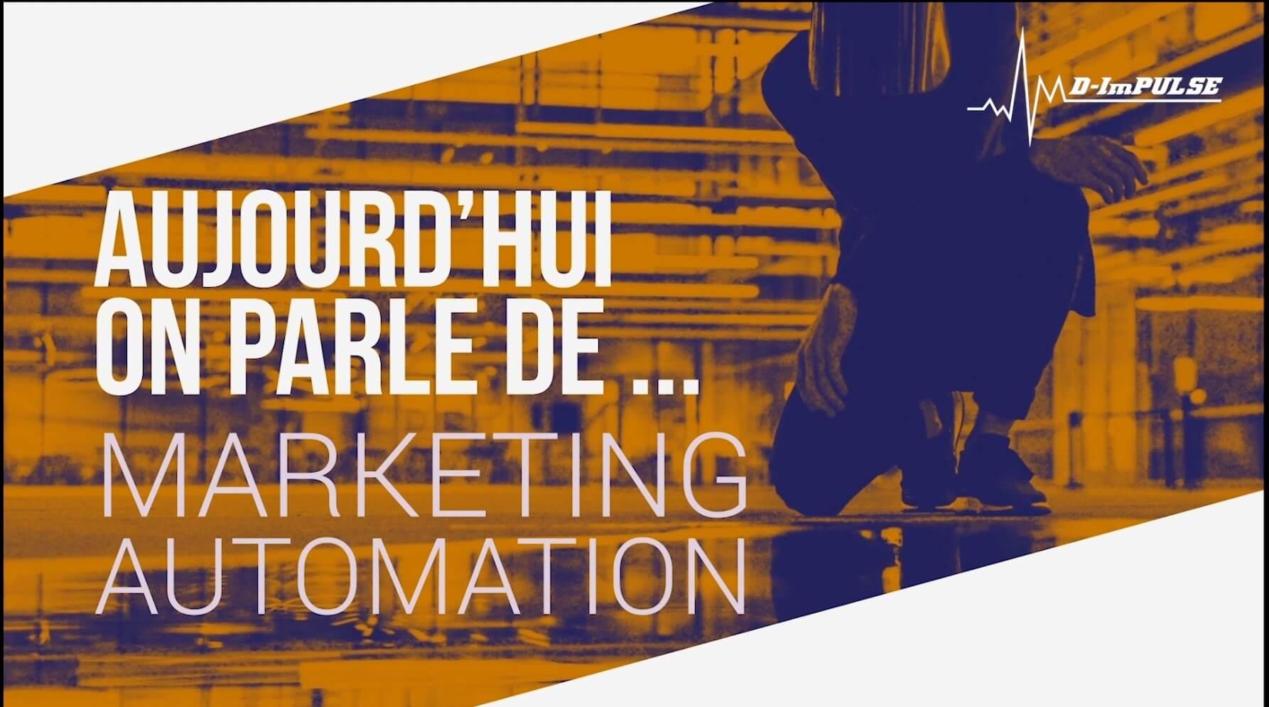 Aujourd'hui on parle de … Marketing Automation avec Stéphane Duwicquet